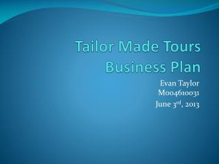 Tailor Made Tours Business Plan