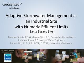 Adaptive Stormwater Management at an Industrial Site                                     with Numeric Effluent Limits S