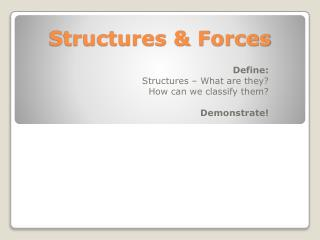 Structures & Forces