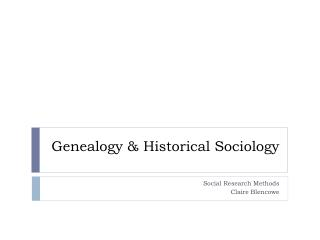 Genealogy & Historical Sociology