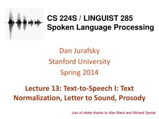 CS 224S / LINGUIST  285 Spoken Language Processing