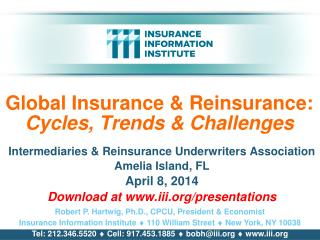 Global Insurance & Reinsurance:  Cycles, Trends & Challenges
