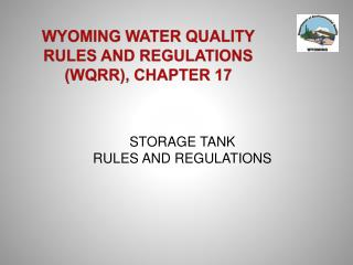 WYOMING WATER QUALITY RULES AND REGULATIONS (WQRR), CHAPTER 17
