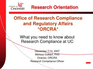 Office of Research Compliance and Regulatory Affairs *ORCRA*