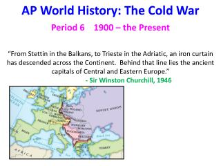 AP World History: The Cold War