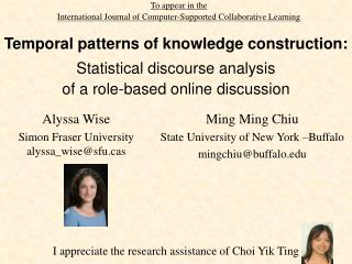 Temporal patterns of knowledge construction:  Statistical discourse analysis  of a role-based online discussion