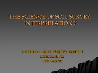 NATIONAL SOIL SURVEY CENTER LINCOLN, NE USDA-NRCS