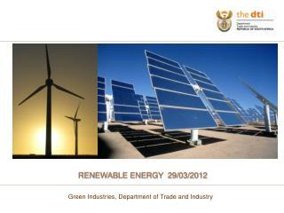 RENEWABLE ENERGY 29/03/2012