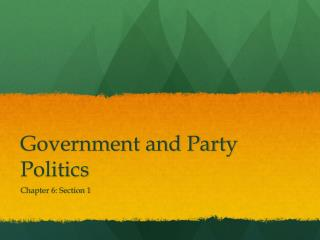 Government and Party Politics