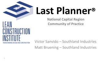 Last Planner ® National Capital Region  Community of Practice
