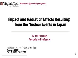 Impact  and Radiation Effects Resulting from the Nuclear Events in  Japan