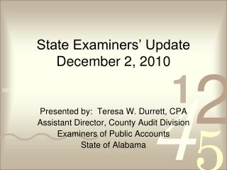 State Examiners' Update December 2, 2010