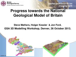Progress towards the National Geological Model of Britain