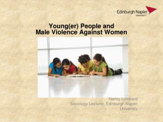 Young(er ) People and  Male Violence Against Women
