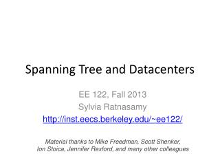 Spanning Tree and Datacenters