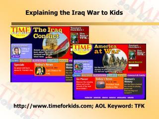 Explaining the Iraq War to Kids
