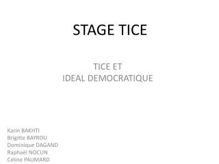STAGE TICE