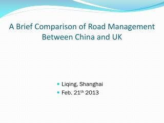 A Brief Comparison of Road Management Between  China  and UK