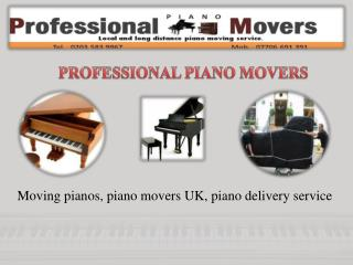 Remove Your Piano By Best Piano Movers Uk