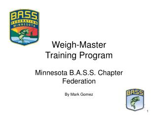 Weigh-Master  Training Program