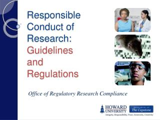 Responsible  Conduct of  Research: Guidelines  and  Regulations