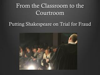 From the Classroom to the Courtroom