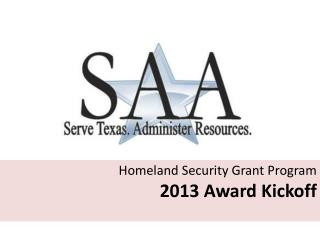 Homeland Security Grant Program   2013 Award Kickoff