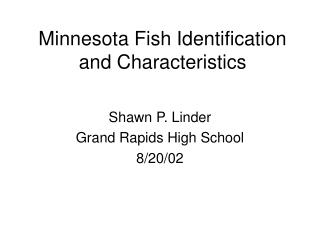 Minnesota Fish Identification and Characteristics