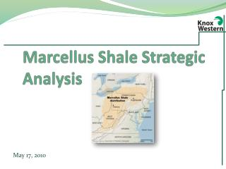 Marcellus Shale Strategic Analysis