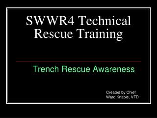SWWR4 Technical  Rescue Training