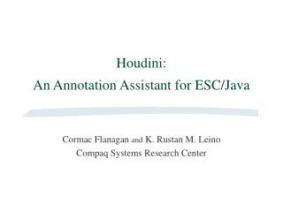 Houdini: An Annotation Assistant for ESC/Java