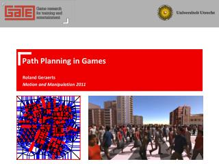 Path  Planning in Games