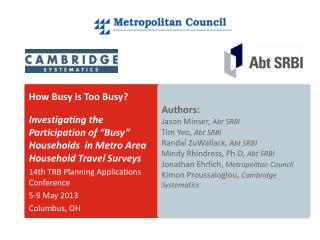 "How Busy is Too Busy?  Investigating the Participation of ""Busy"" Households  in Metro Area Household Travel Surveys 14t"