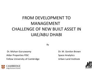 FROM DEVELOPMENT TO MANAGEMENT   CHALLENGE OF NEW BUILT ASSET IN UAE/ABU DHABI