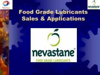 food grade lubricants sales  applications