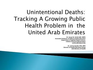 Unintentional Deaths: Tracking A Growing Public Health Problem in  the United Arab Emirates