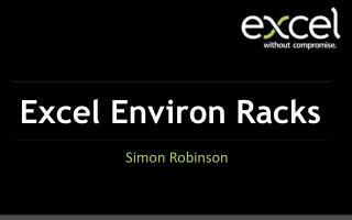Excel Environ Racks