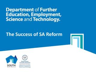 The Success of SA Reform