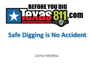 Safe Digging is No Accident