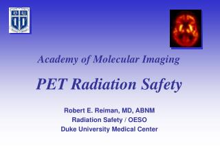 PET Radiation Safety