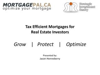 Tax Efficient Mortgages for  Real Estate Investors