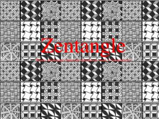 Zentangle Works and Images from the internet no work is  Terryberry's