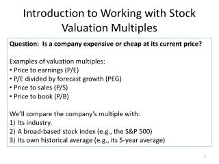 Introduction to Working with Stock Valuation Multiples