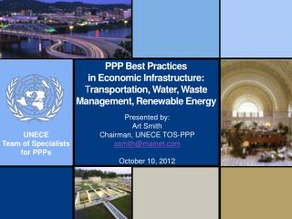 PPP Best Practices  in Economic Infrastructure: T ransportation ,  Water ,  Waste Management ,  Renewable Energy