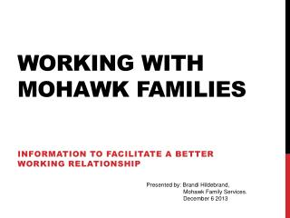 Working with Mohawk Families
