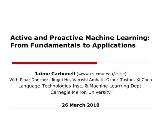 Active and Proactive Machine Learning: From Fundamentals to Applications