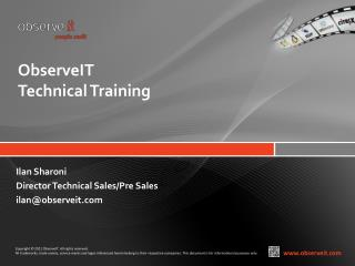 ObserveIT  Technical Training
