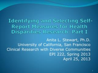 Identifying and Selecting Self-Report Measures for Health Disparities Research: Part I