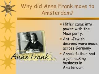 Why did Anne Frank move to Amsterdam?