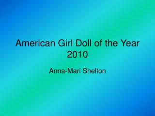 American Girl Doll of the Year 2010